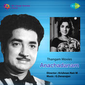 Anachadanam Songs