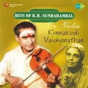Hits Of K B Sundarambal On Violin Songs