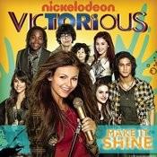 Make It Shine (Victorious Theme) Songs