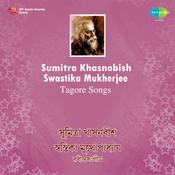 Sumitra Khasnobis Swastika Mukherjee Tegore Songs Songs
