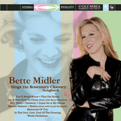 Bette Midler Sings The Rosemary Clooney Songbook Songs