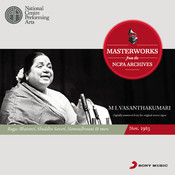 From The NCPA Archives - M L Vasanthakumari Songs