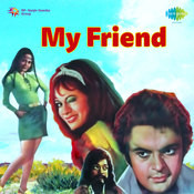 My Friend Songs