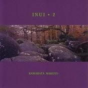 Inui.2 Songs