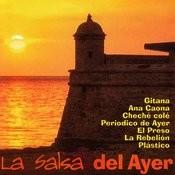 La Salsa Del Ayer Songs