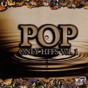 Pop Only Hits, Vol.1 Songs