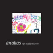 Incubus HQ Live Deluxe Edition Songs