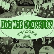 Doo-Wop Classics, Vol.9: Beltone Records Songs