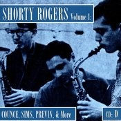 Shorty Rogers, Vol.1: Counce, Sims, Previn, & More (CD D) Songs