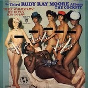 The Third Rudy Ray Moore Album: The Cockpit Songs