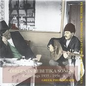 Dirges In Rebetika Songs Recordings, 1935-1956 Songs