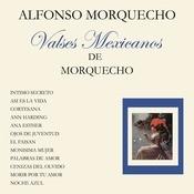 Valses Mexicanos De Morquecho Songs