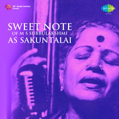 Sweet Note Of M S Subbulakshmi As Sakuntalai Songs