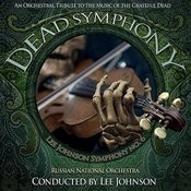 Dead Symphony: An Orchestral Tribute To The Music Of The Grateful Dead Songs