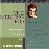 The Merling Trio Performs Works by C. Curtis-Smith Songs