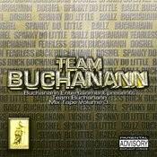 Team Buchanann Mix Tape Vol. 3 Songs