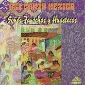 Asi Canta Mexico  Vol. 2 - Sones Farochos y Huastecos Songs