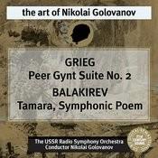 Grieg: Peer Gynt Suite No. 2 - Balakirev: Tamara Songs
