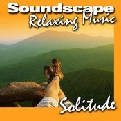 Solitude (Nature Sounds With Music) Songs