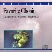 Favorite Chopin: Nocturnes, Waltzes, Mazurkas Songs