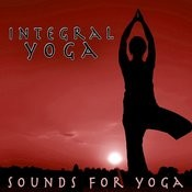 Integral Yoga - Sounds For Yoga Songs