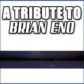 A Tribute To Brian Eno Songs