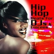 Hip Hop Beats For Djs & Emcees Songs