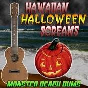 Hawaiian Halloween Screams Songs