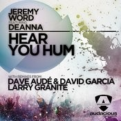 Hear You Hum (Feat. Deanna) (Radio Mix) Song