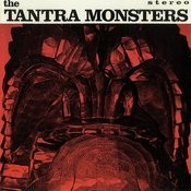 The Tantra Monsters Songs