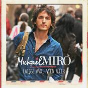 Laisse-Moi M'En Aller (Version Radio 2012) Songs