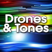 Drones & Tones Songs