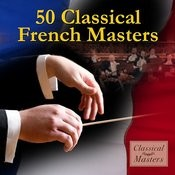 50 Classical French Masters Songs