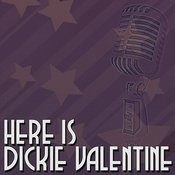 Here Is Dickie Valentine Songs