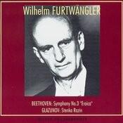Wilhelm Furtwangler Conducts. Ludwig Van Beethoven, Alexander Glazunov Songs