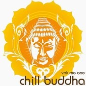 Chill Buddha Vol.1 (Chill, Lounge & Deep House) Songs