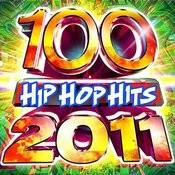 100 Hip Hop Hits 2011 Songs