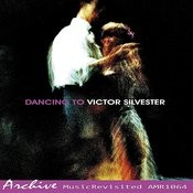 Dancing To Victor Silvester, No. 4 Songs