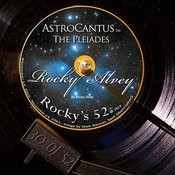 Astrocantus - The Pleiades (#30 Of The 52) Songs