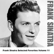 Frank Sinatra Selected Favorites, Vol. 11 Songs