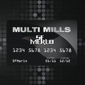Multimills Song
