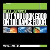 I Bet You Look Good On The Dancefloor (Almighty Definitive Radio Edit) Song