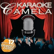 Karaoke Camela. Playback De Sus 12 Primeras Canciones Songs