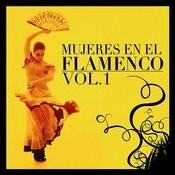 Mujeres En El Flamenco Vol.1 Songs