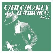 Cantaores Del Flamenco Vol.4 Songs