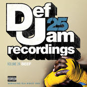 Def Jam 25, Vol. 24 - Beef (Explicit Version) Songs