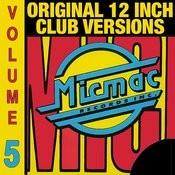 Micmac Original 12 Inch Club Versions Volume 5 Songs