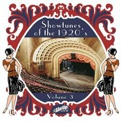 Show Tunes Of The 1920's Vol. 3 Songs