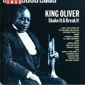 A Jazz Hour With King Oliver: Shake It & Break It Songs