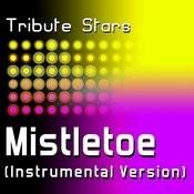 Justin Bieber - Mistletoe (Instrumental Version) Songs